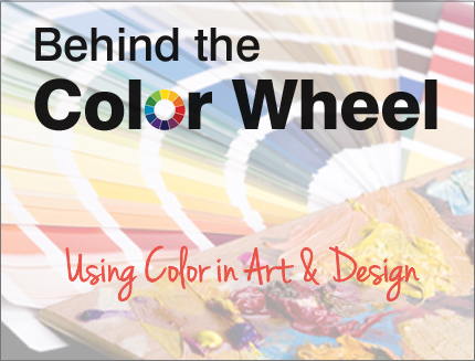 Behind the Color Wheel